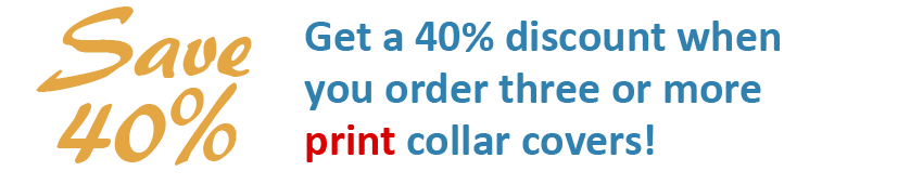 Get a 40% discount when you order three or more PRINT cervical collar covers!